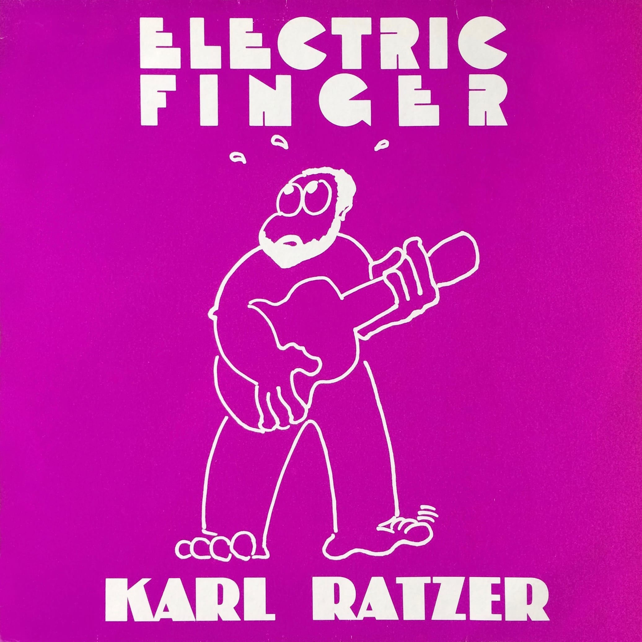 Karl Ratzer ‎– Electric Finger