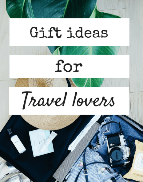 Gift ideas for people who love to travel