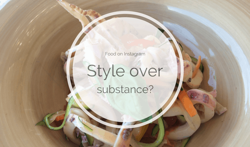 Food on Instagra, Style over substance?