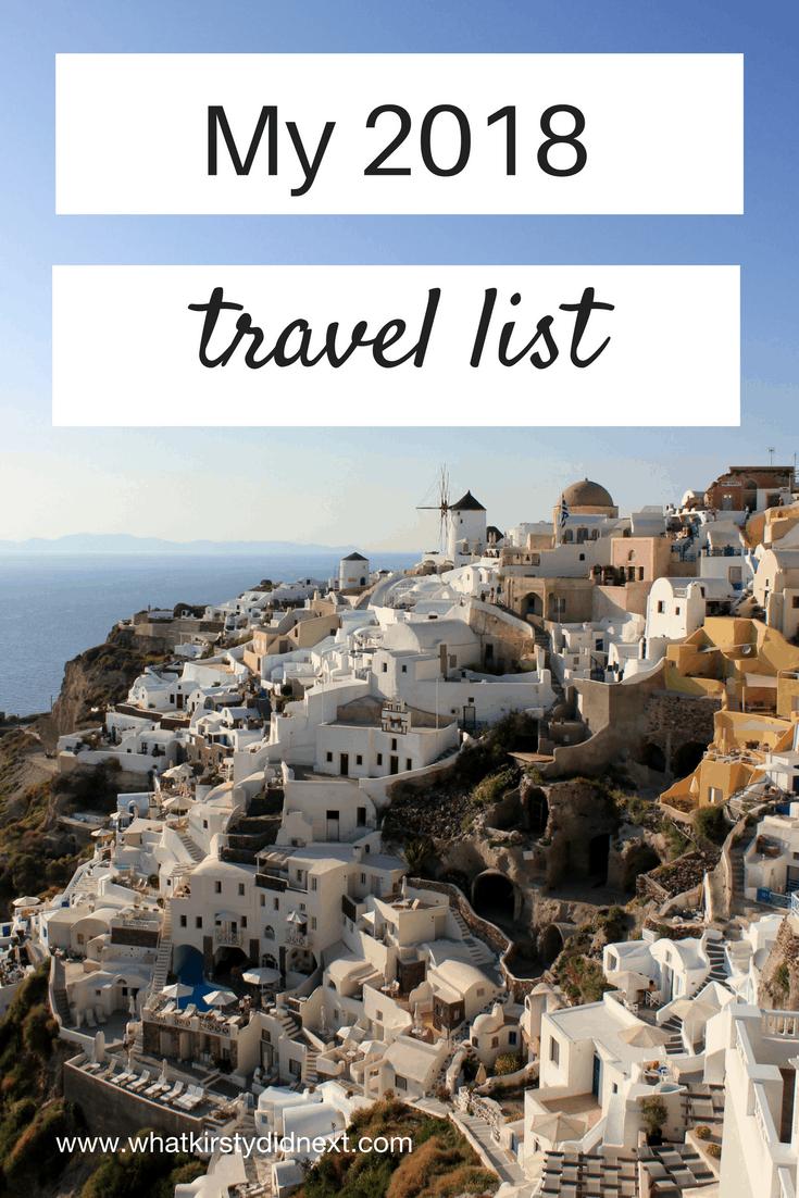 My 2018 travel wish list
