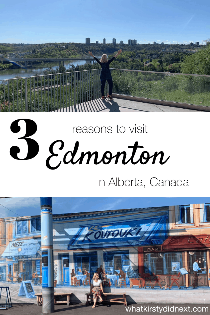 Three reasons to visit Edmonton in Alberta