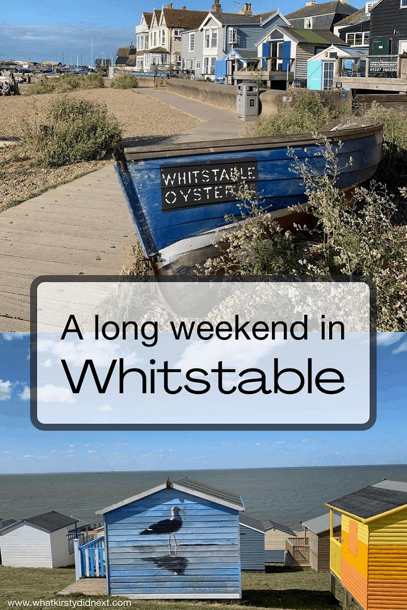 Long weekend in Whitstable