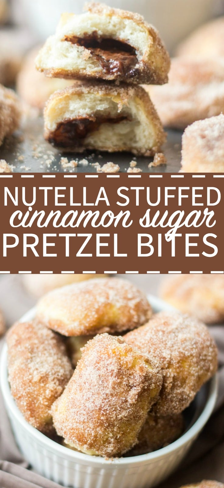 Soft and delicious, these cinnamon sugar pretzel bites are stuffed with nutella and are the perfect snack or dessert recipe for parties.