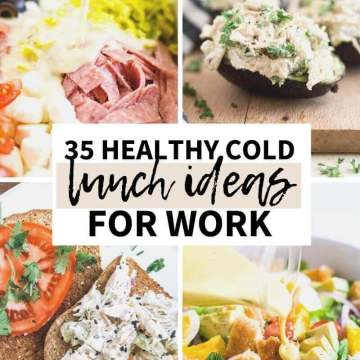 collage of 4 easy healthy cold lunch ideas with a text overlay that says 35 healthy cold lunch ideas for work