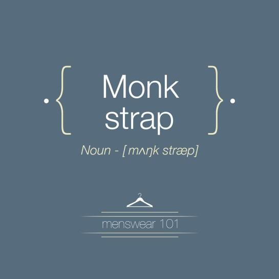 Monk Straps