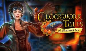 Recenzja Clockwork Tales: Of Glass and Ink