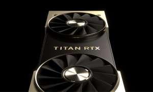 Karta graficzna Nvidia Titan RTX już oficjalnie