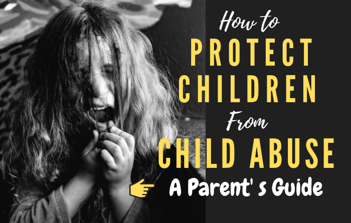 How to protect child from child abuse
