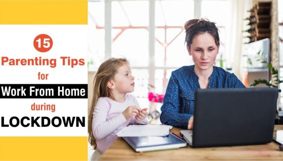 Parenting tips for work from home parents