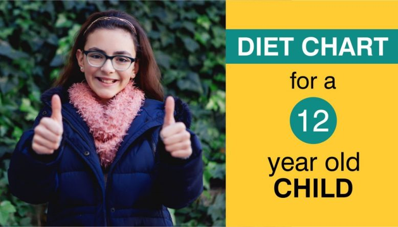 Diet chart for a 12 year old child