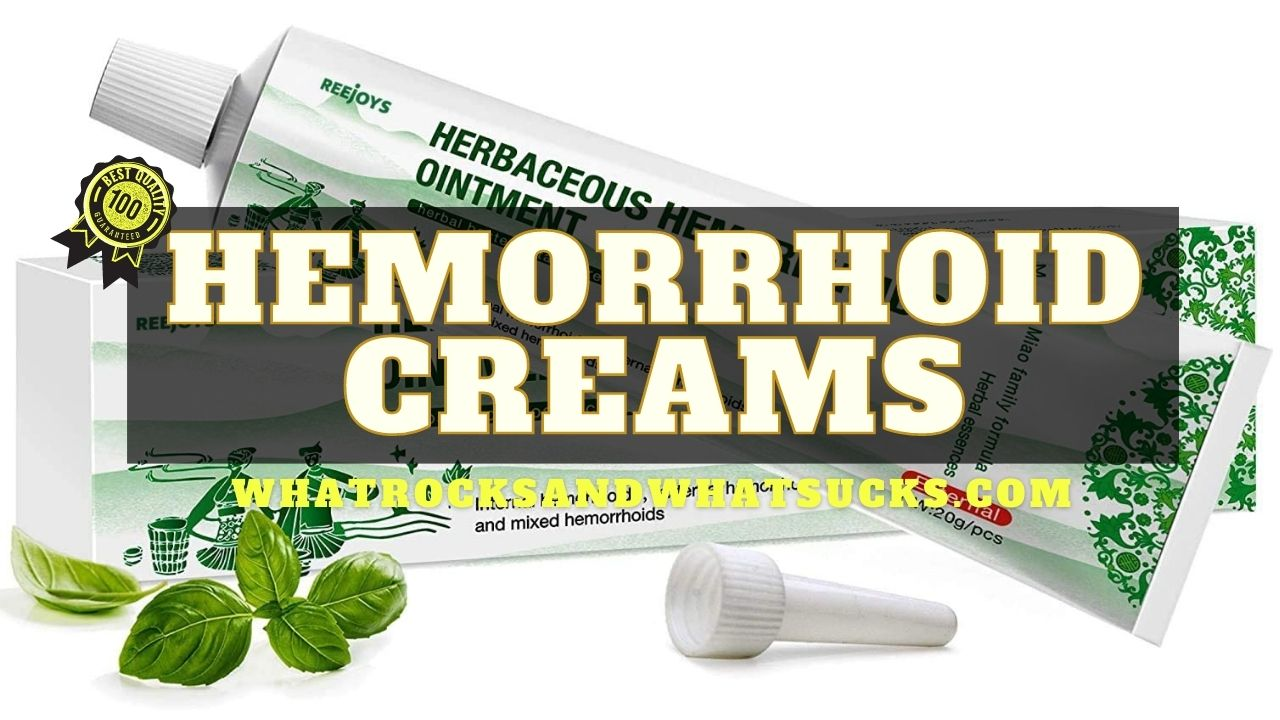HEMORRHOID CREAMS