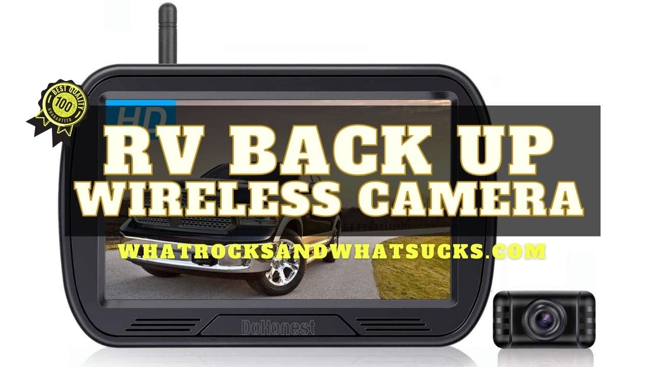 RV BACK UP WIRELESS CAMERA