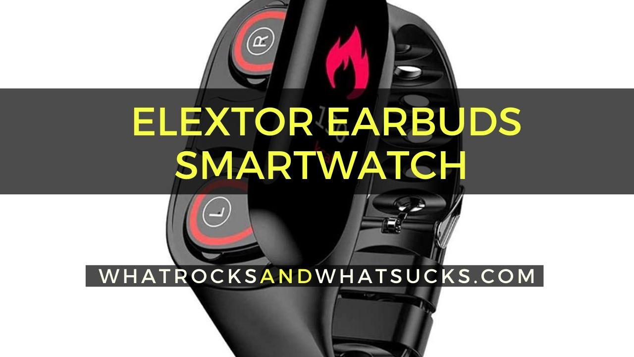 SMARTWATCH ELEXTOR EARBUDS