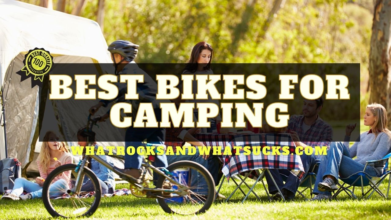 THE BEST BIKES FOR CAMPING