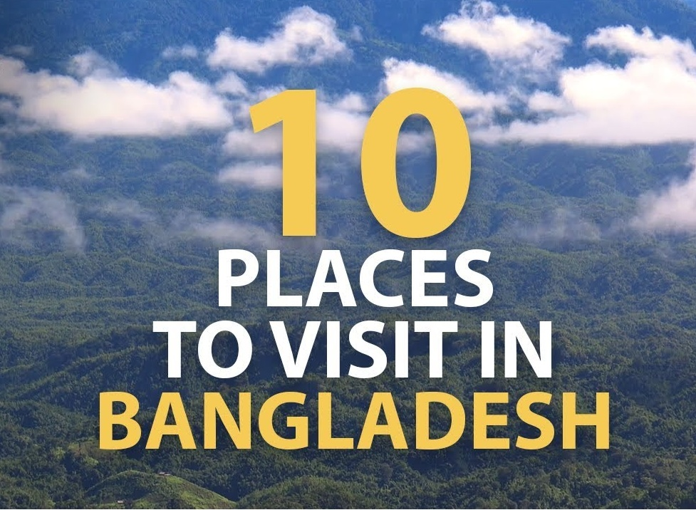 10 Best Tourist Attraction Places To Visit In Bangladesh