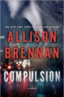 #BookReview Compulsion by Allison Brennan @Allison_Brennan