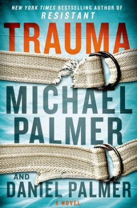 #BookReview Trauma by Michael Palmer & Daniel Palmer