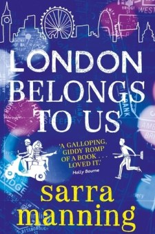#BookReview London Belongs To Us by Sarra Manning