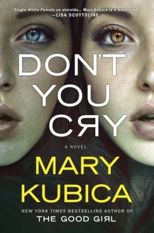 #BookReview Don't You Cry by Mary Kubica