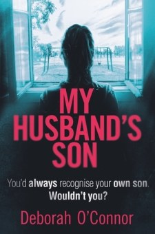 #BookReview My Husband's Son by Deborah O'Connor @deboc77