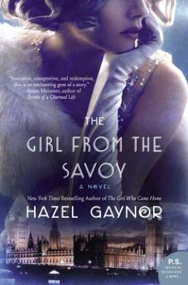 #BookReview The Girl From The Savoy by Hazel Gaynor @HazelGaynor