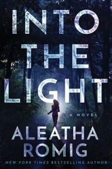 #BookReview Into the Light by Aleatha Romig @AleathaRomig