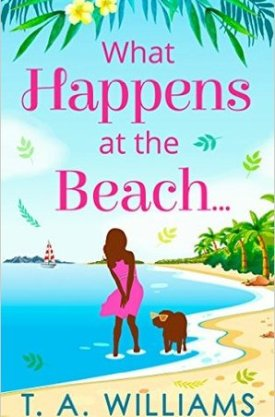 #BookReview What Happens at the Beach… by T. A. Williams @TAWilliamsBooks