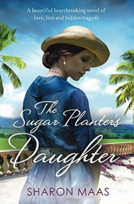#BookReview The Sugar Planter's Daughter by Sharon Maas @sharon_maas