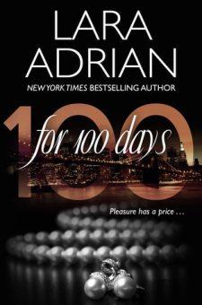 #BookReviewFor 100 Days by Lara Adrian@lara_adrian