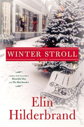 #BookReview Winter Stroll by Elin Hilderbrand @elinhilderbrand @littlebrown