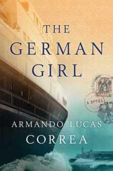 #BookReview The German Girl by Armando Lucas Correa @ArmandoCorrea @AtriaBooks