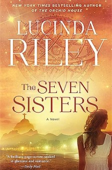 #BookReview The Seven Sisters by Lucinda Riley @lucindariley