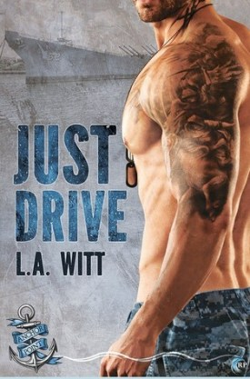 #BookReview Just Drive by L.A. Witt @GallagherWitt