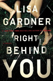 #BookReview Right Behind You by Lisa Gardner @LisaGardnerBks @DuttonBooks