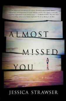 #BookReview Almost Missed You by Jessica Strawser @jessicastrawser @StMartinsPress