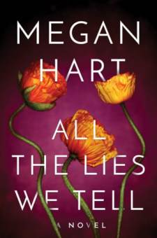 #BookReview All The Lies We Tell by Megan Hart @Megan_Hart
