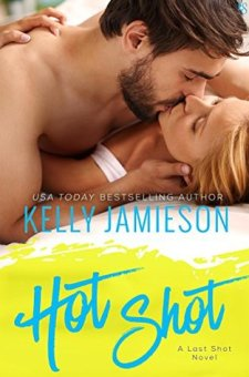 #BookReview Hot Shot by Kelly Jamieson @KellyJamieson @readloveswept