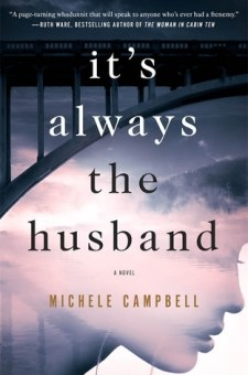 #BookReview It's Always the Husband by Michele Campbell @MCampbellBooks @StMartinsPress