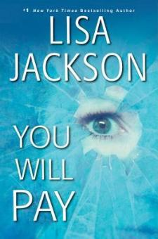 #BookReview You Will Pay by Lisa Jackson @readlisajackson @KensingtonBooks