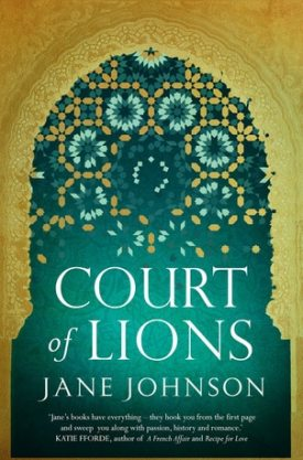 #BlogTour & #BookReview Court of Lions by Jane Johnson @JaneJohnsonBakr @HoZ_Books