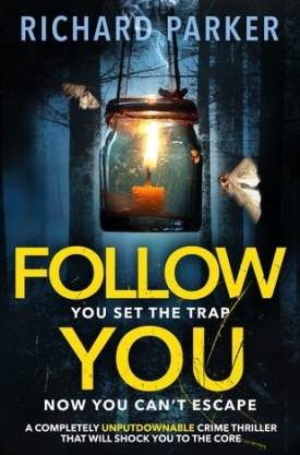 #BookReview Follow You by Richard Parker @Bookwalter @bookouture
