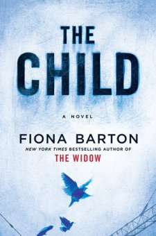 #BookReview The Child by Fiona Barton @figbarton @RandomHouseCA