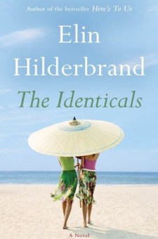 #BookReview The Identicals by Elin Hilderbrand @elinhilderbrand @littlebrown