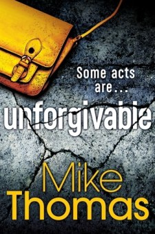 #BookReview Unforgivable by Mike Thomas @ItDaFiveOh @BonnierZaffre