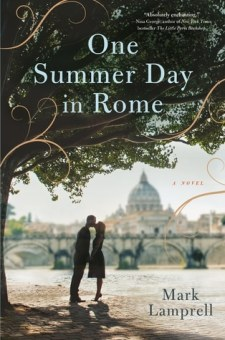 #BookReview One Summer Day in Rome by Mark Lamprell @marklamprell @Flatironbooks