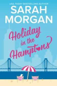 #BookReview Holiday in the Hamptons by Sarah Morgan @SarahMorgan_ @HarlequinBooks