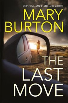 #BookReview The Last Move by Mary Burton @MaryBurtonBooks @JoanSchulhafer
