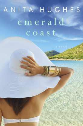 #BookReview Emerald Coast by Anita Hughes @hughesanita @StMartinsPress