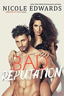 #BookReview Bad Reputation by Nicole Edwards @NicoleEAuthor @readloveswept