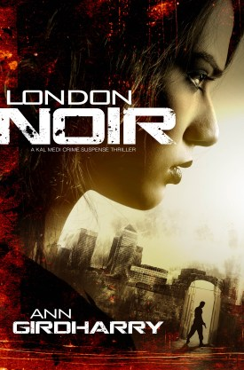 #BookReview #BlogBlitz London Noir by Ann Girdharry @GirdharryAnn @rararesources